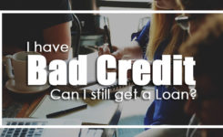 I Have Bad Credit but Need a Loan – Is there any hope?
