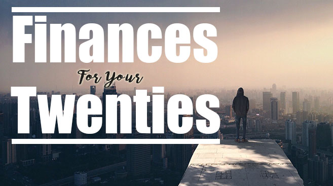 text saying finances in your twenties with a young man facing the horizon