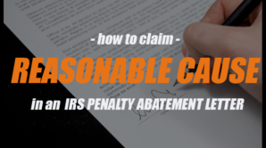 How to write a penalty abatement (reasonable cause) letter to the IRS