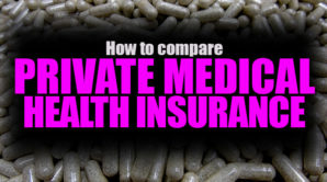 How to Compare Private Medical Health Insurance
