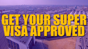 Get your super visa approved featured image