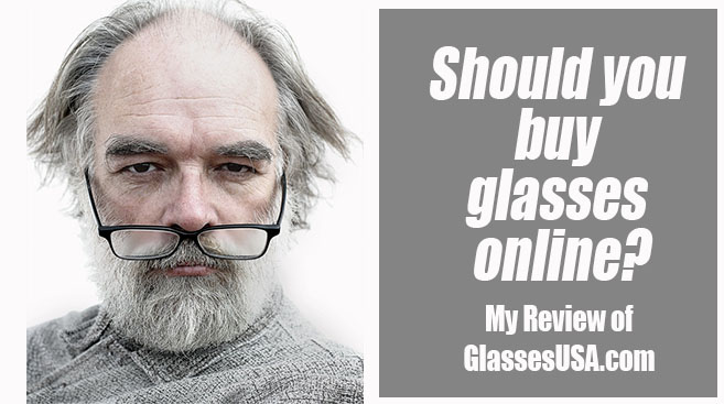 Should you get Glasses Online? My Review of GlassesUSA.com